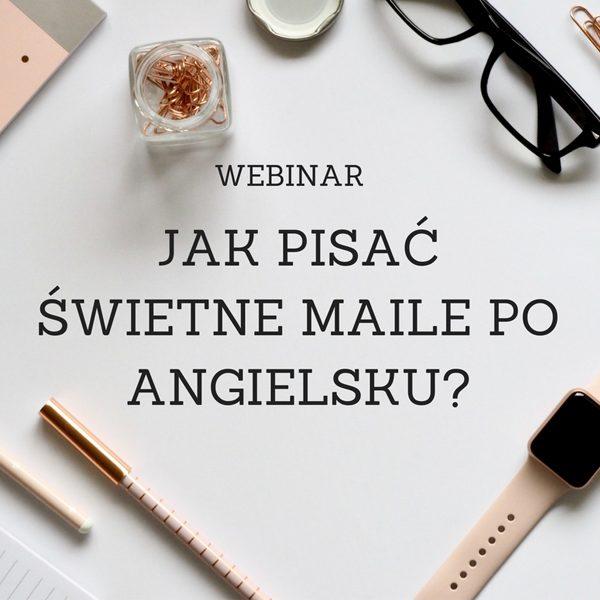 Webinar o tym jak pisać świetne maile po angielsku